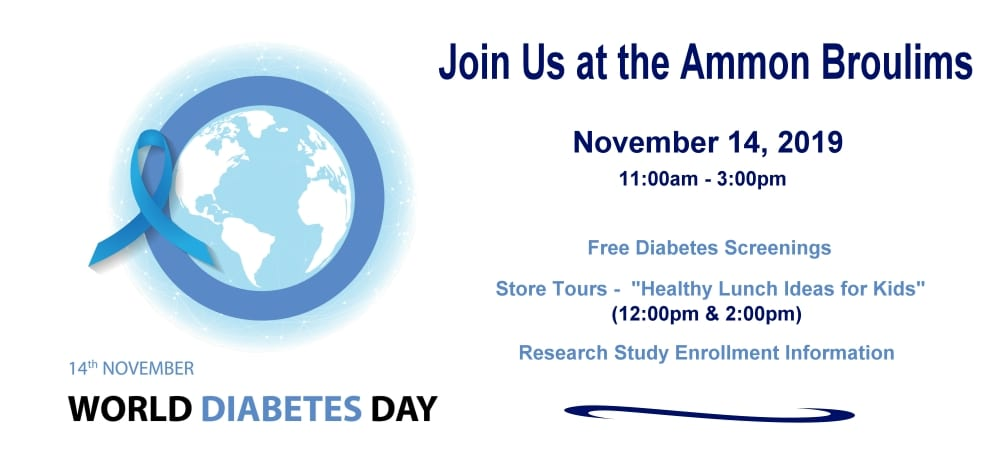 World Diabetes Day - Join us at the Ammon Broulims Nov. 14, 2019 from 11am to 3pm.
